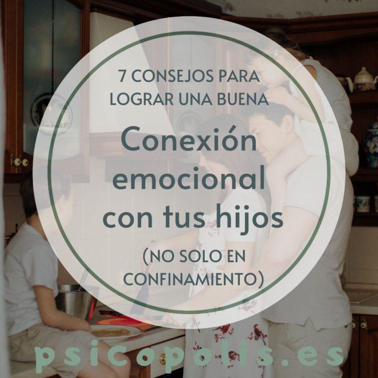 Consejos para lograr una buena conexión emocional con tus hijos
